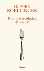 Olivier Roellinger pour une révolution délicieuse